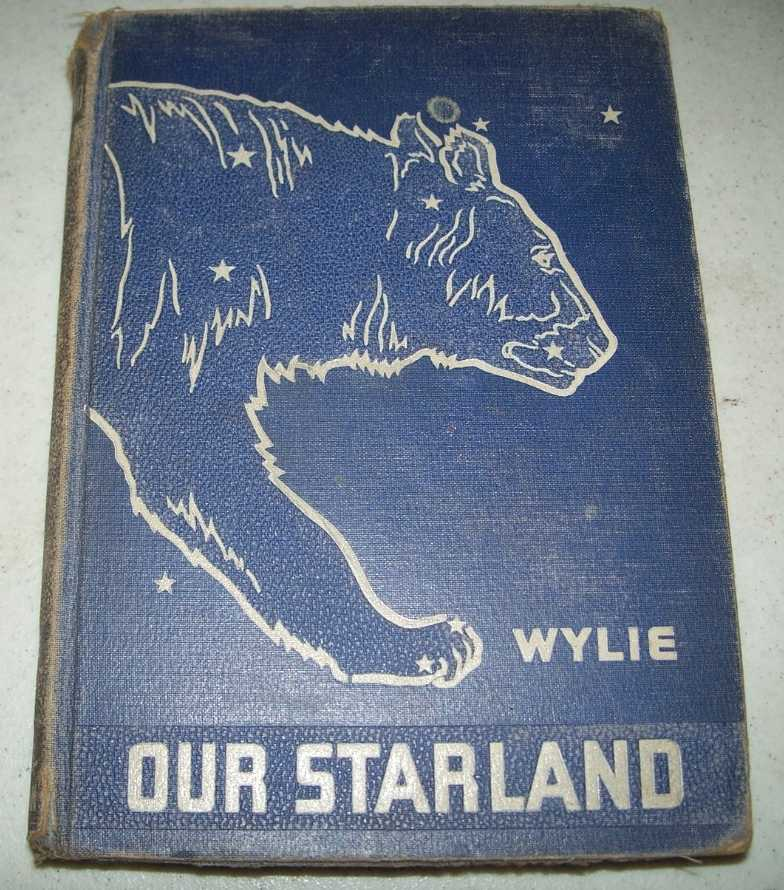 Our Starland: An Easy Guide to the Study of the Heavens, Wylie, C.C.