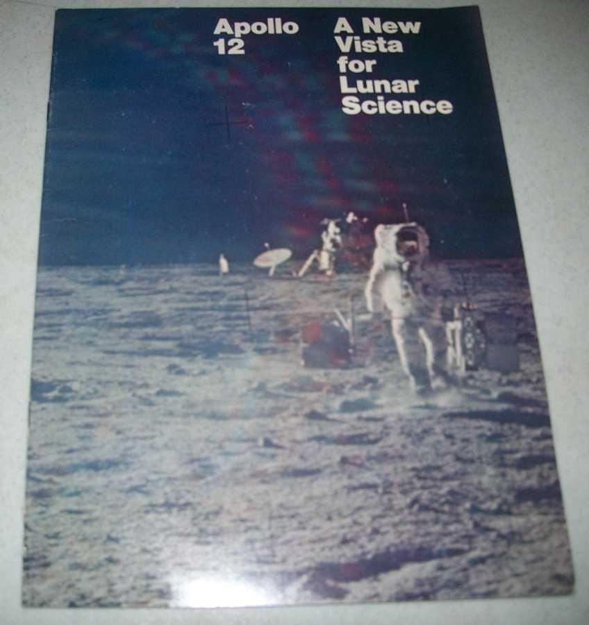 Apollo 12: A New Vista for Lunar Science, N/A
