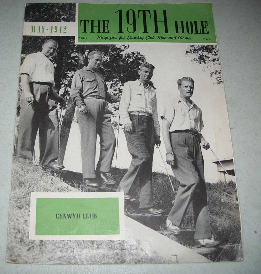 The 19th Hole: Magazine for Country Club Men and Women May 1942, N/A