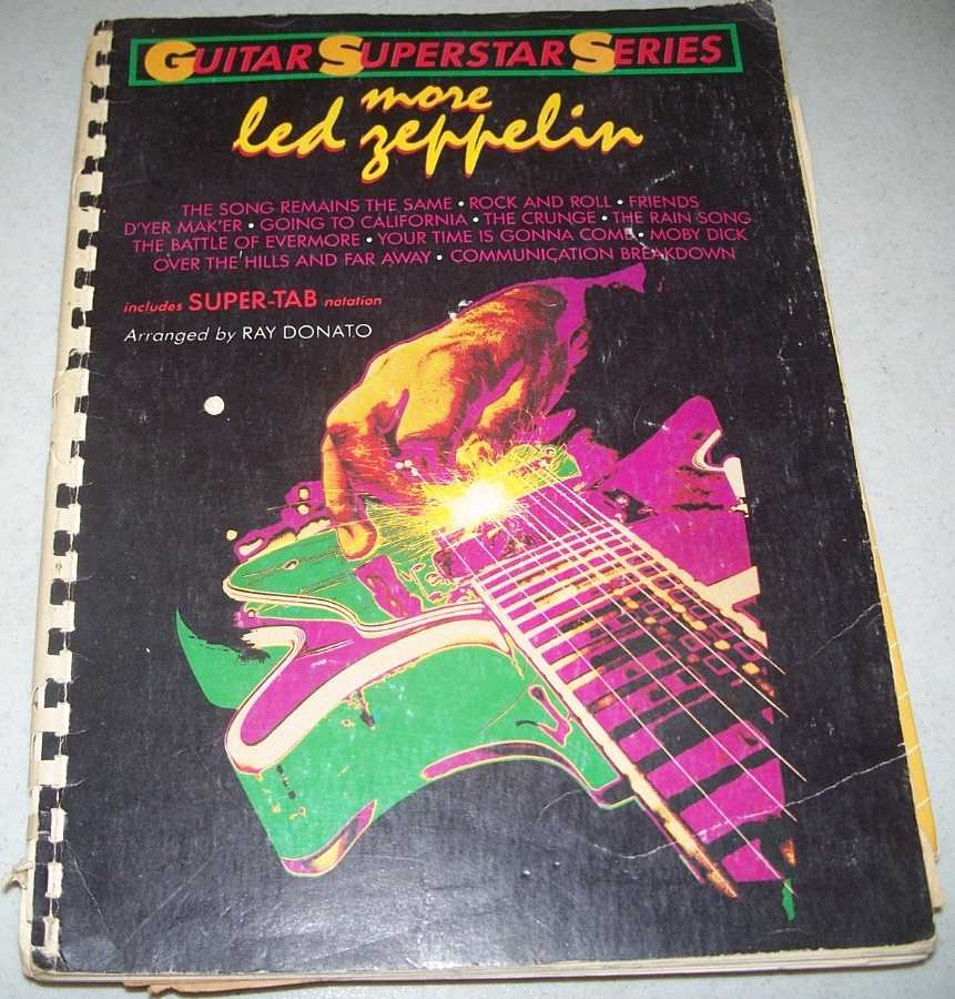 More Led Zeppelin: Guitar Superstar Series, Includes Super-Tab Notation, Donato, Ray