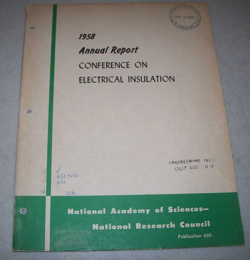 1958 Annual Report of the Conference on Electrical Insulation, N/A