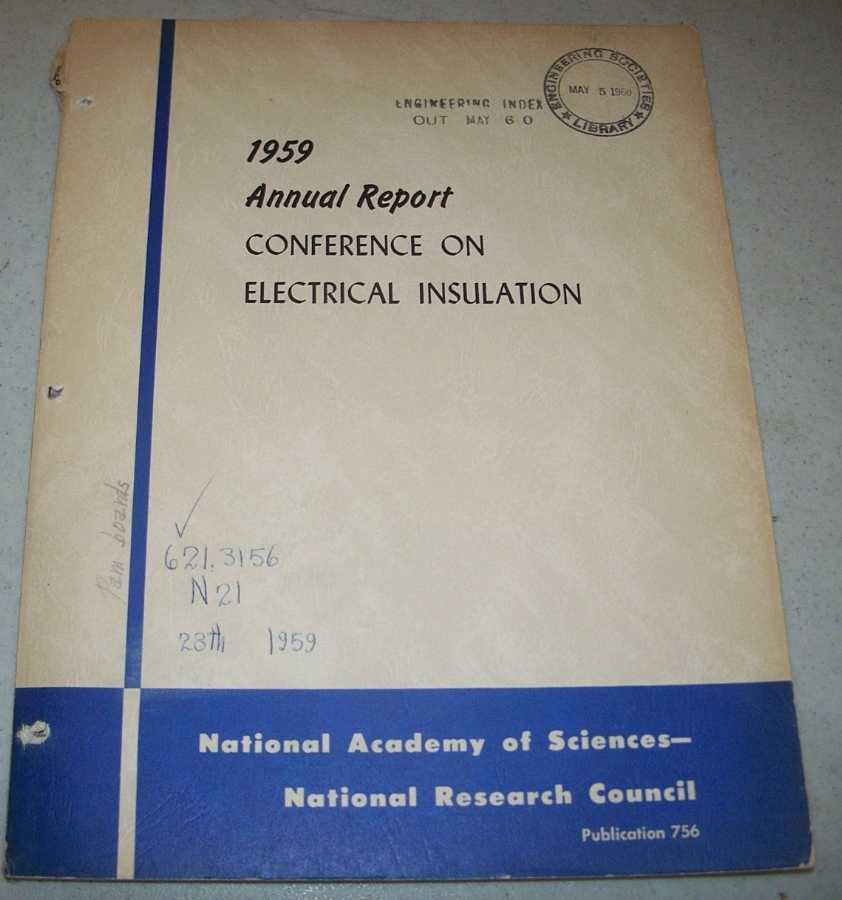 1959 Annual Report of the Conference on Electrical Insulation, N/A