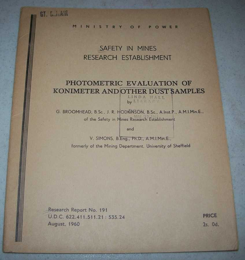 Photometric Evaluation of Konimeter and Other Dust Samples (Ministry of Power SMRE Research Report 191), Broomhead, G.; Hodkinson, J.R. and Simons, V.