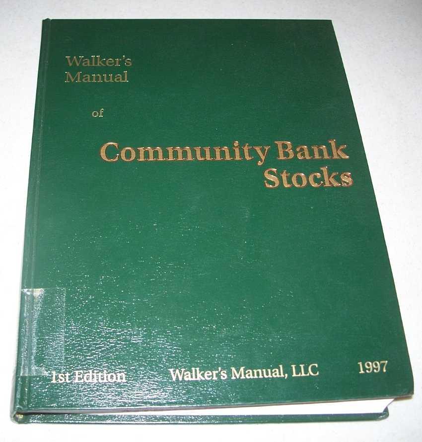 Walker's Manual of Community Bank Stocks 1997, N/A