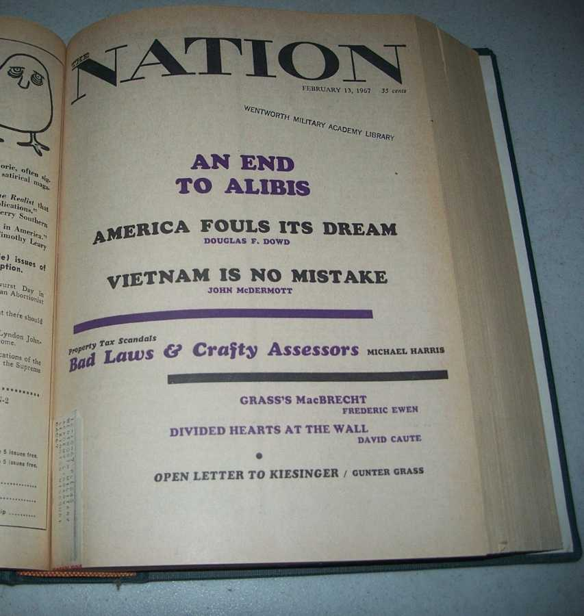The Nation (Newspaper): America's Leading Liberal Weekly Volume 204, January-June 1967 Bound Volume, Various