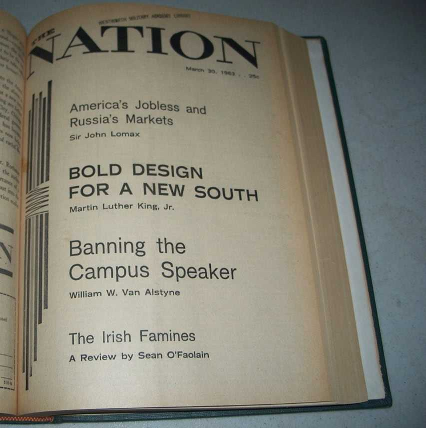 The Nation (Newspaper): America's Leading Liberal Weekly Volume 196, January-June 1963 Bound Volume, Various