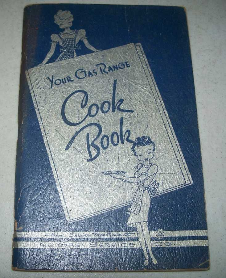 Your Gas Range Cook Book, N/A