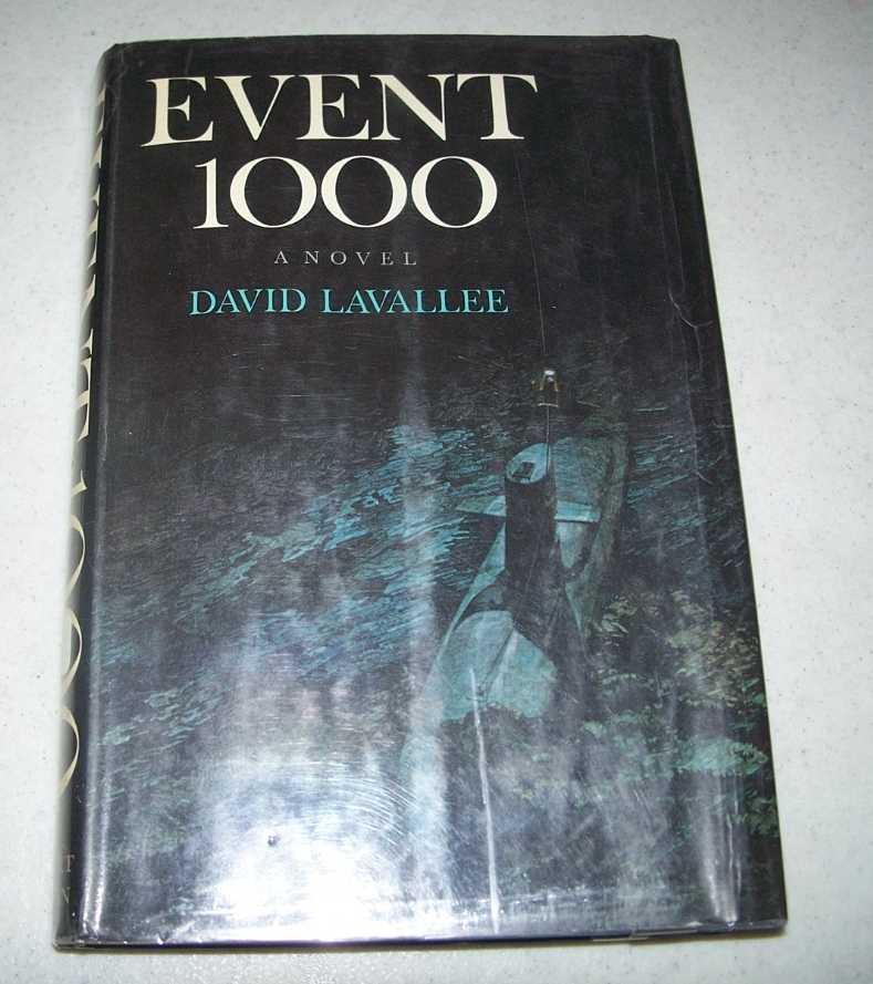 Event 1000: A Novel, Lavallee, David