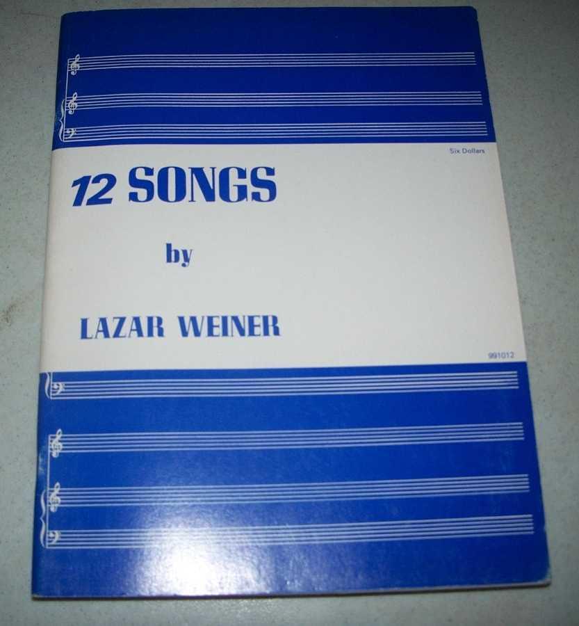 12 Songs, Weiner, Lazar