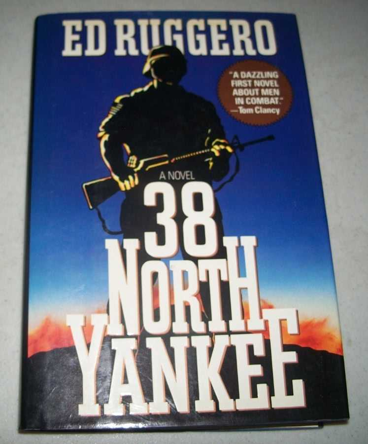 38 North Yankee: A Novel, Ruggero, Ed