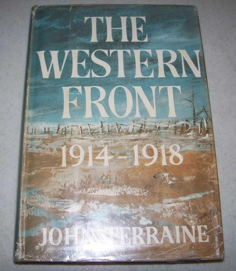 The Western Front 1914-1918, Terraine, John