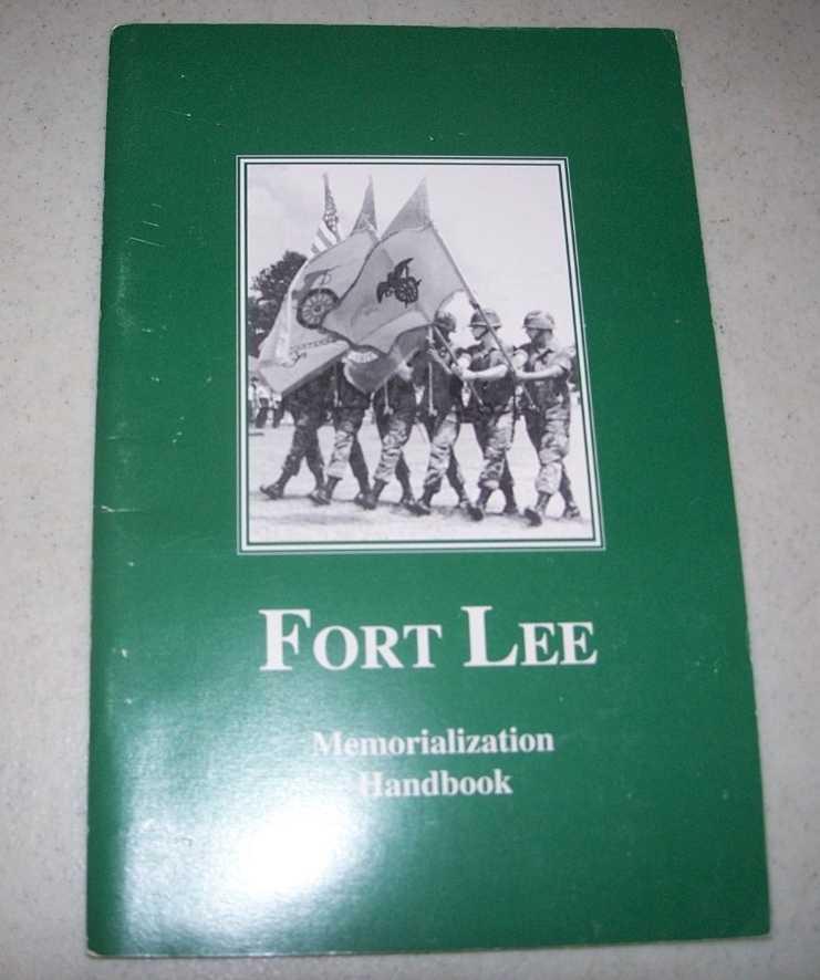 Fort Lee Memorialization Handbook, N/A