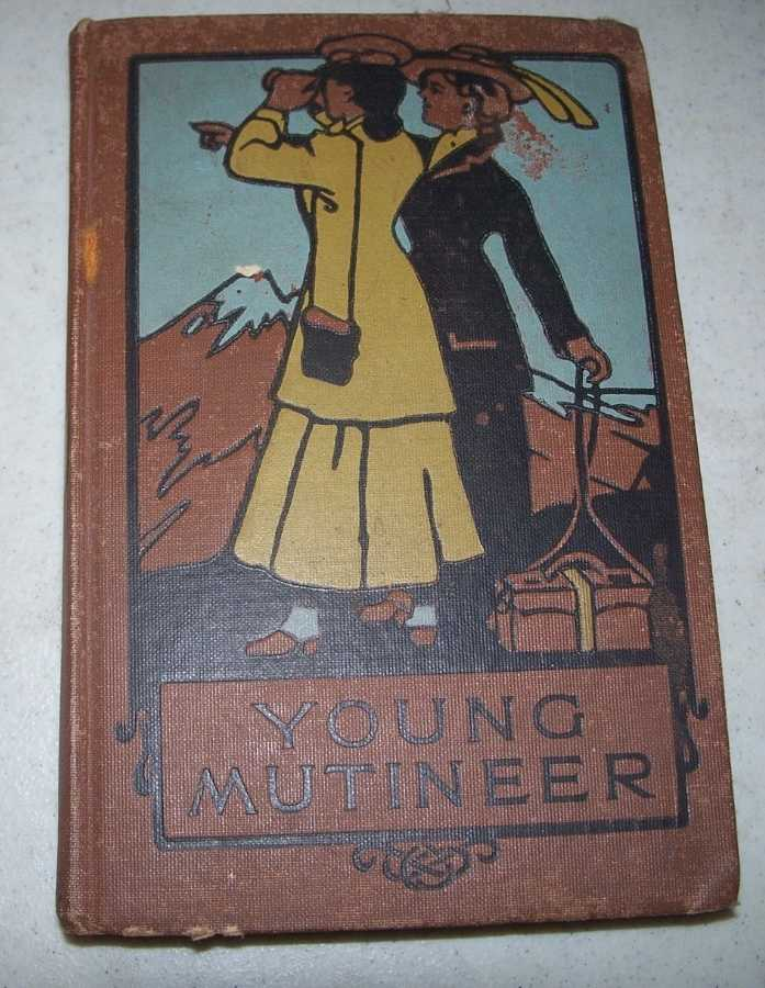 The Young Mutineer, Meade, Mrs. L.T.