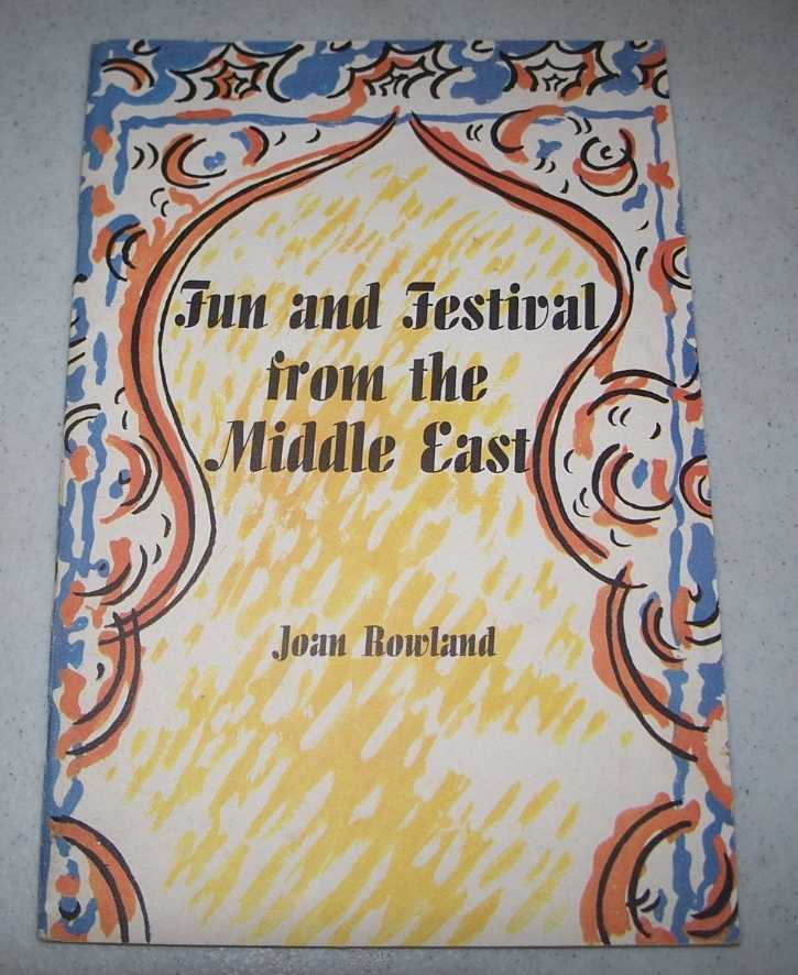 Fun and Festival from the Middle East, Rowland, Joan
