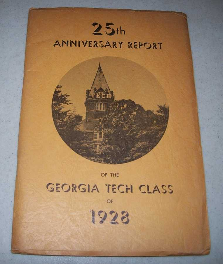 25th Anniversary Report of the Georgia Tech Class of 1928, Holman, Wayne J. jr.