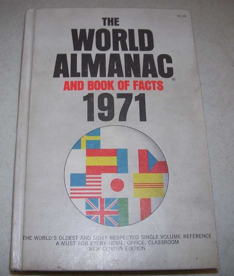 1971 Edition The World Almanac and Book of Facts, Long, Luman H. (ed.)