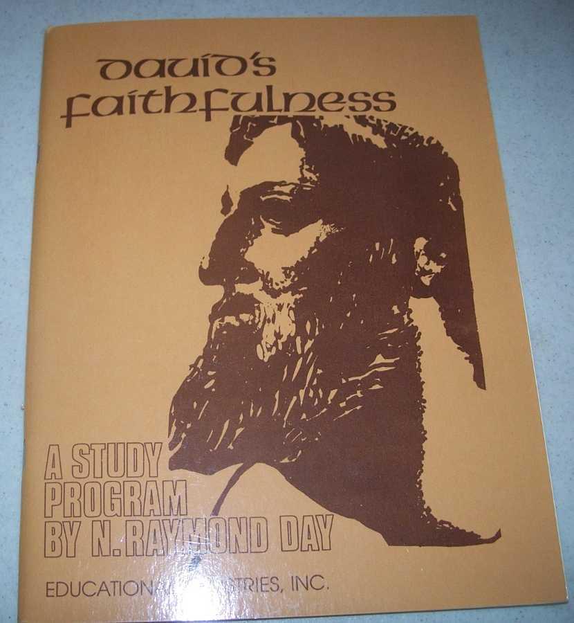 David's Faithfulness: An Exploration Into Calling, Day, N. Raymond