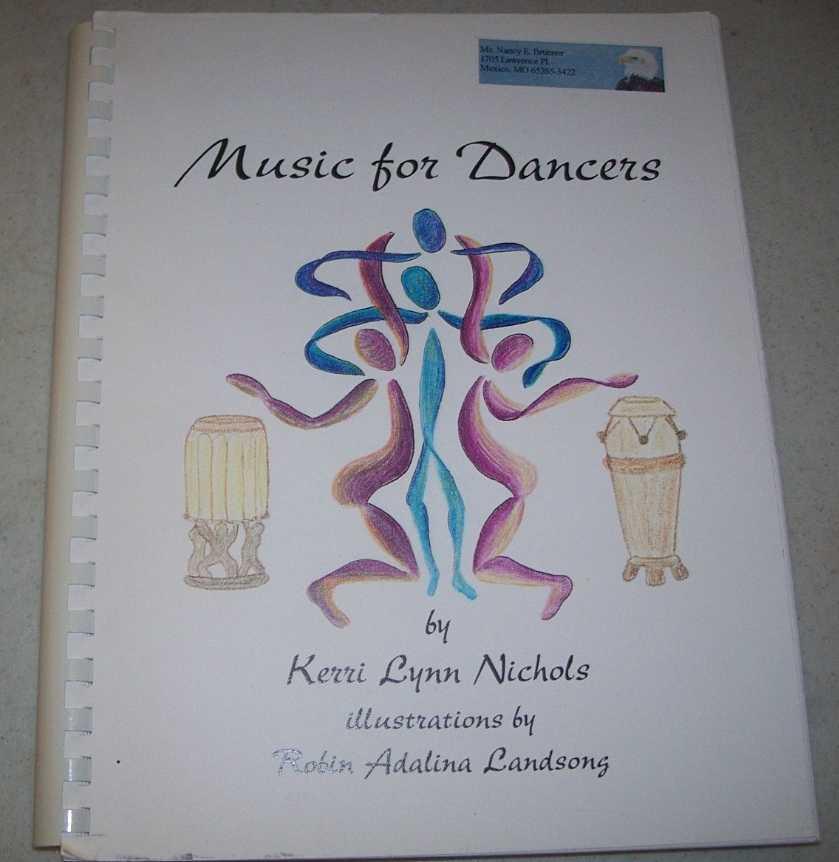 Music for Dancers, Nichols, Kerri Lynn