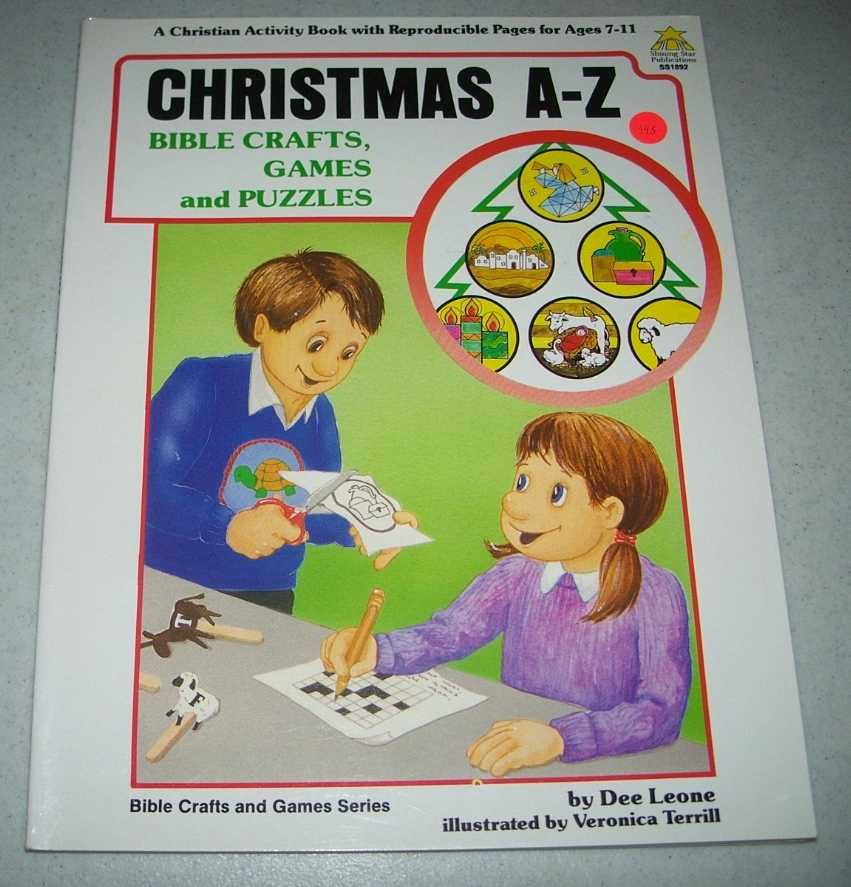 Christmas A-Z Bible Crafts, Games and Puzzles, Ages 7-11, Leone, Dee