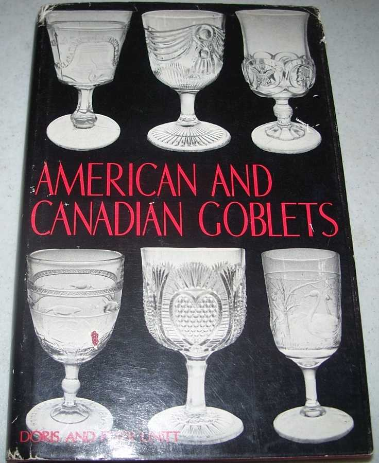 American and Canadian Goblets, Unitt, Doris and Peter