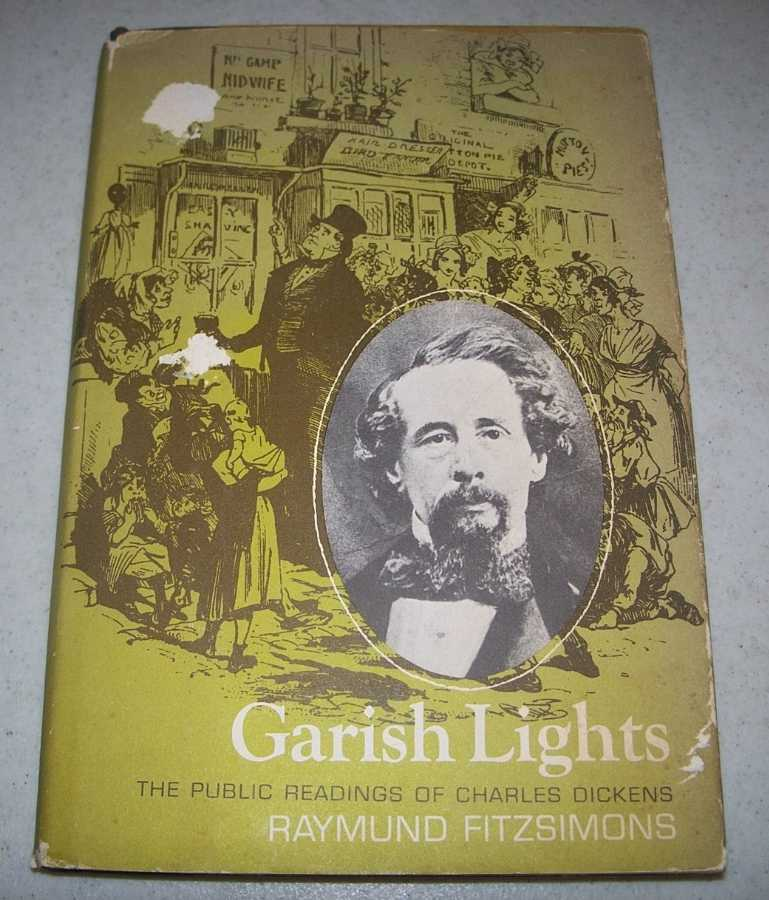 Garish Lights: The Public Readings of Charles Dickens, Fitzsimons, Raymund