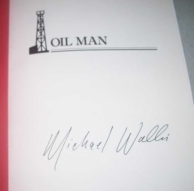 Oil Man: The Story of Frank Phillips and the Birth of Phillips Petroleum, Wallis, Michael