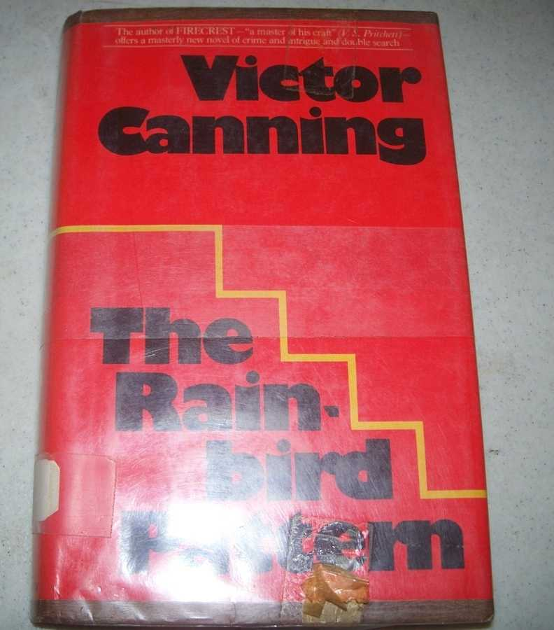 The Rainbird Pattern, Canning, Victor