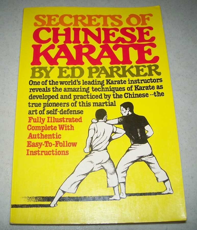 Secrets of Chinese Karate, Parker, Ed