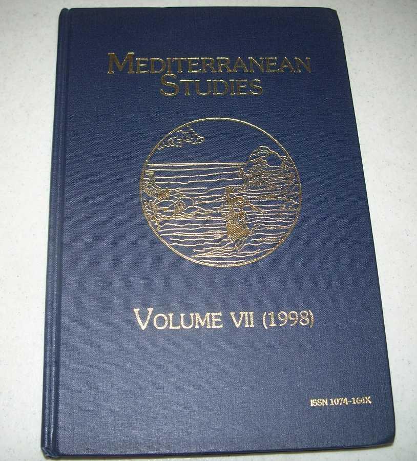 Mediterranean Studies: The Journal of the Mediterranean Studies Association Volume VII, 1998, N/A
