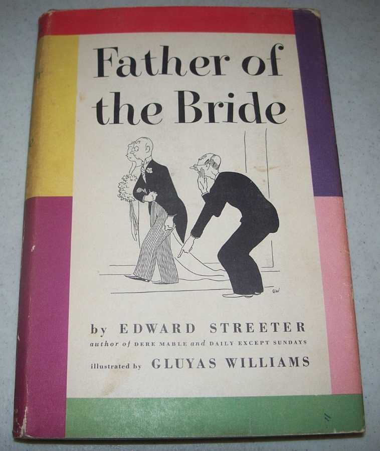 Father of the Bride, Streeter, Edward