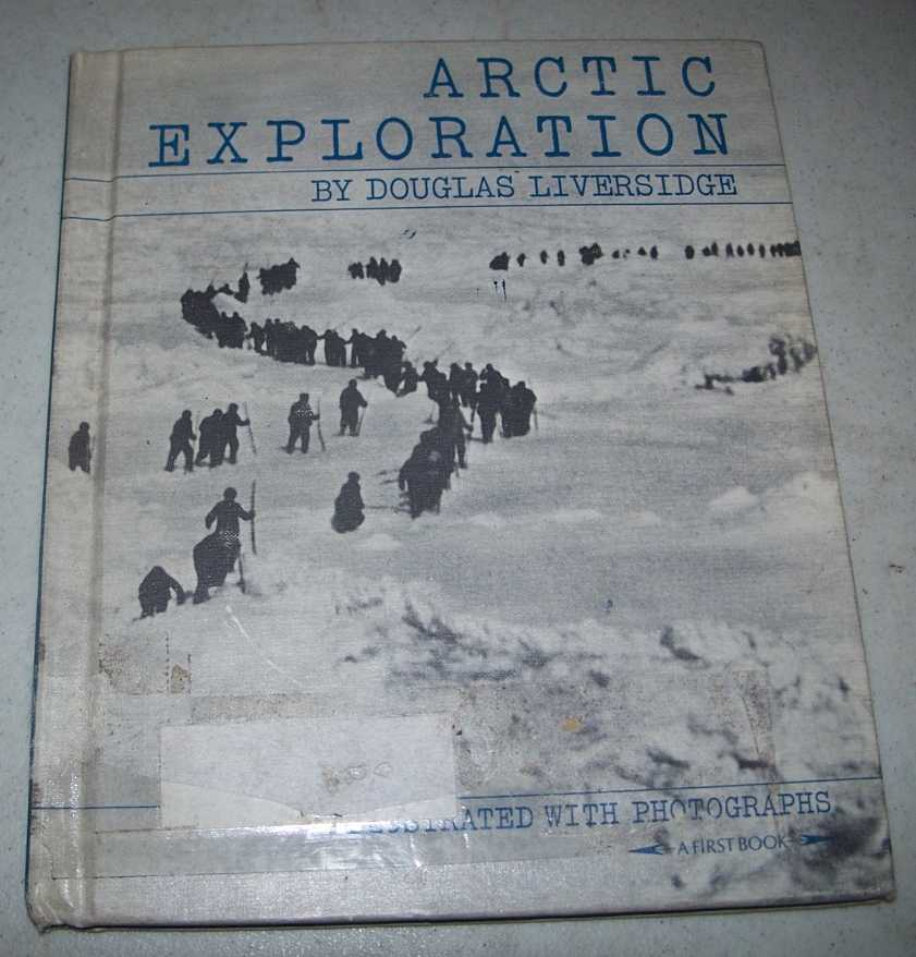 Arctic Exploration  (A First Book), Liversidge, Douglas