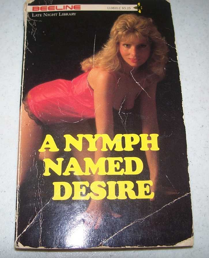 A Nymph Named Desire (Beeline Late Night Library), Kaye, H.R.
