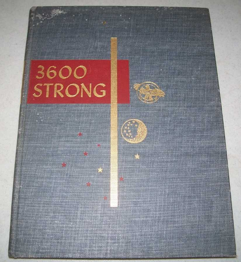 3600 Strong: An Honor Roll of the Men and Women of the Procter & Gamble Companies and the Buckeye Cotton Oil Company Who Joined the Armed Forces of the United States of America and Those of the Dominion of Canada During the Years 1940-1945, N/A