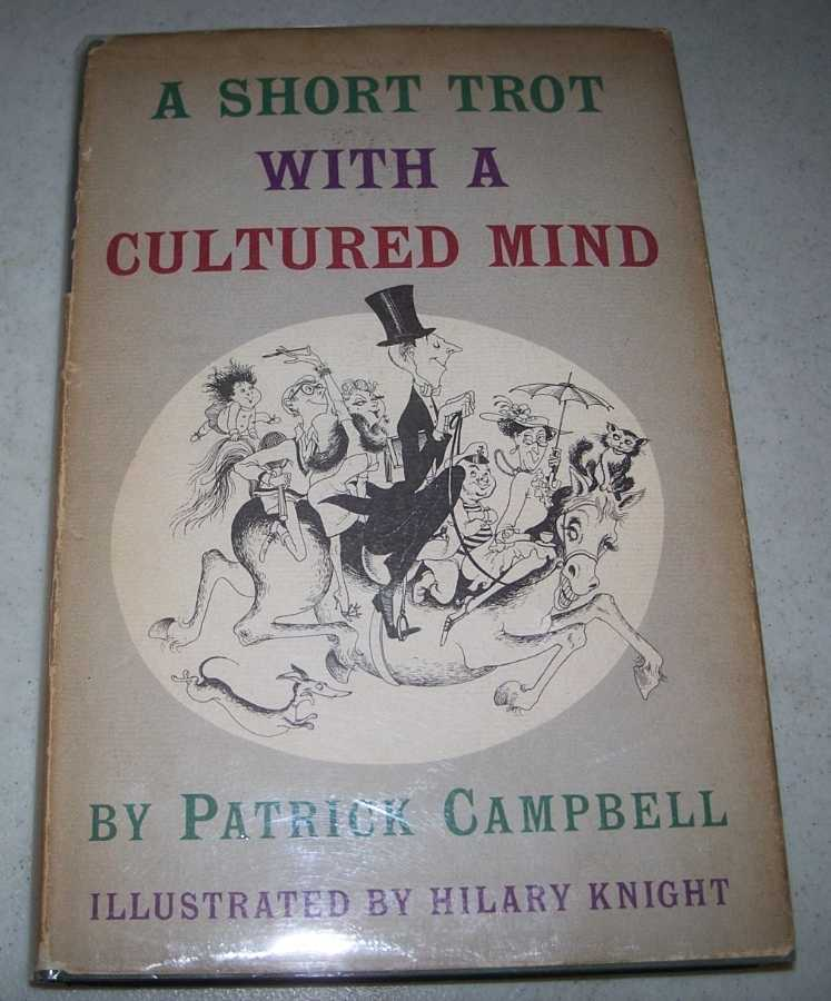 A Short Trot with a Cultured Mind through Some Experiences of a Humorous Nature, Campbell, Patrick