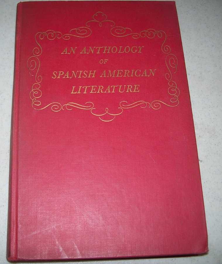 An Anthology of Spanish American Literature Volume II: Gutierrez Najera to Neruda, Hespelt, E. Herman