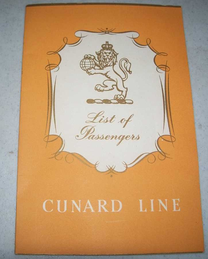 Cunard Line List of Passengers, R.M.S. Queen Elizabeth Cabin, from New York to Cherbourg and Southampton, June 6, 1962, N/A