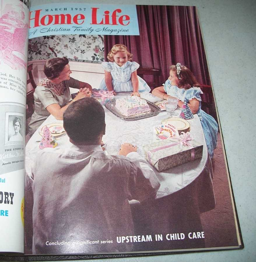 Home Life: A Christian Family Magazine 1957 bound volume 12 issues, N/A