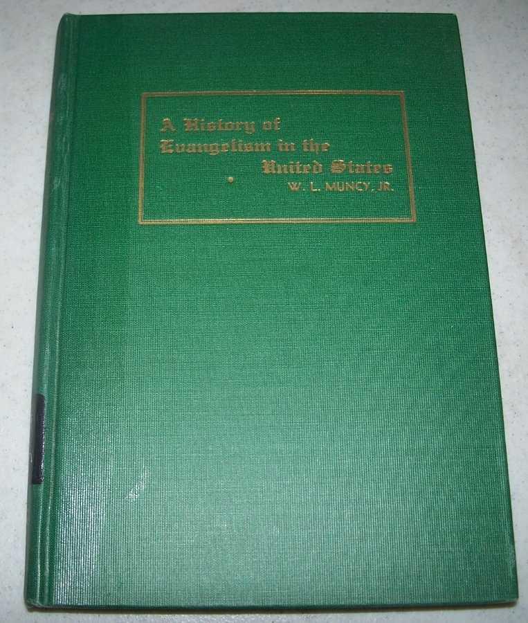Evangelism in the United States, Muncy, W.L. jr.