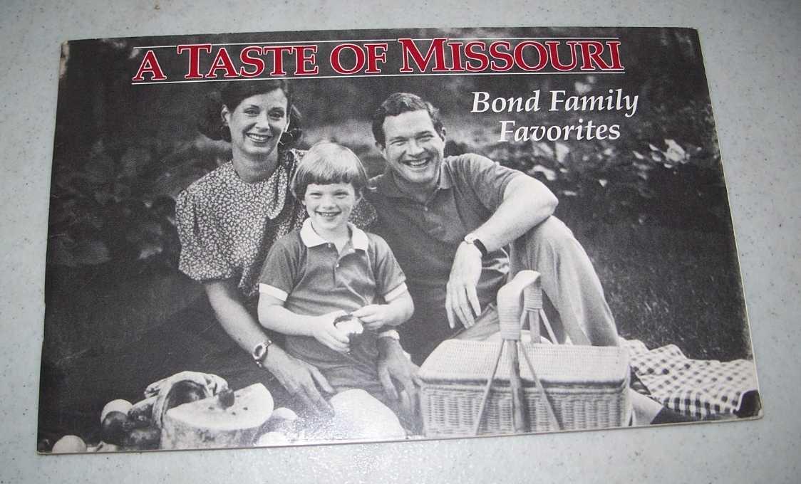A Taste of Missouri: Bond Family Favorites, N/A