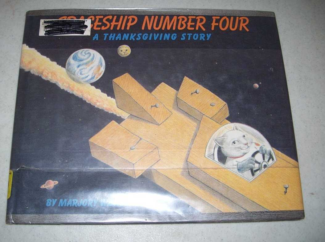 Spaceship Number Four: A Thanksgiving Story, Wunsch, Marjory