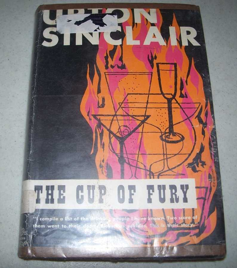 The Cup of Fury, Sinclair, Upton