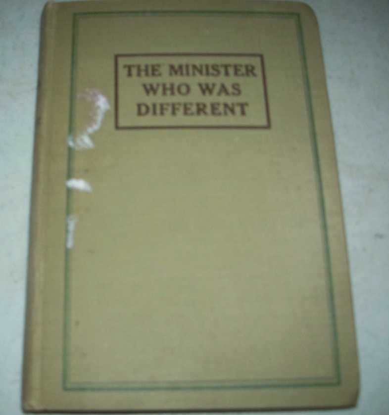 The Minister Who Was Different/An Instrument in His Hands, Smith, Elbert A./Carter, Mary Leland
