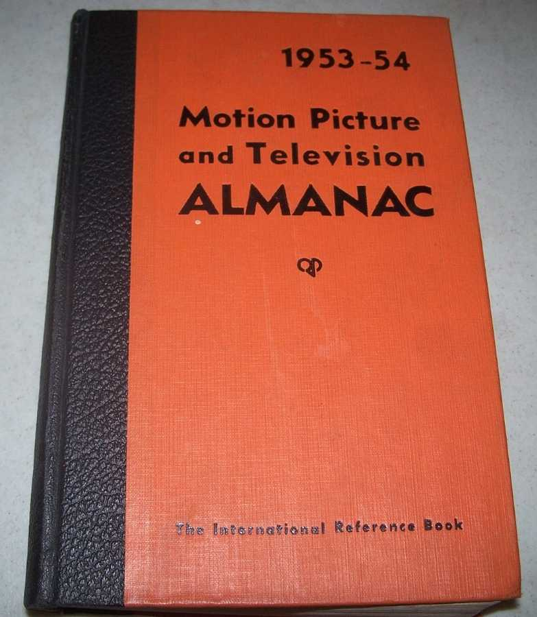 1953-54 Motion Picture and Television Almanac, Aaronson, Charles S. (Ed.)