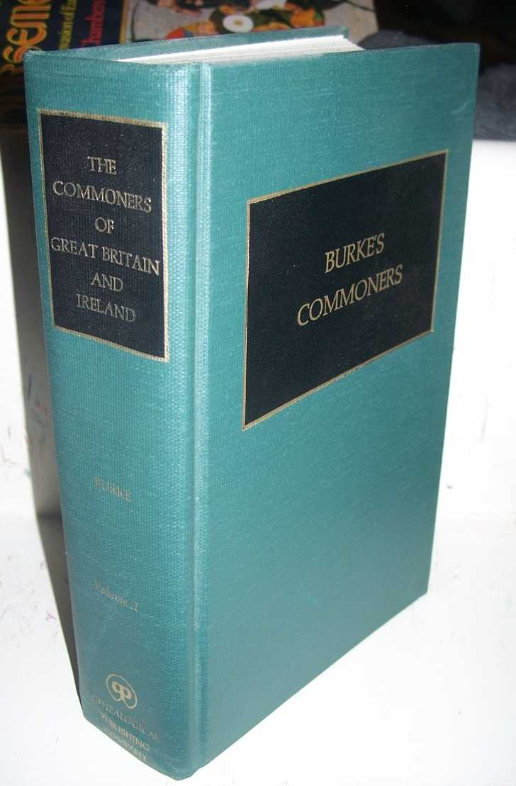 A Genealogical and Heraldic History of the Commoners of Great Britain and Ireland Volume II, Burke, John