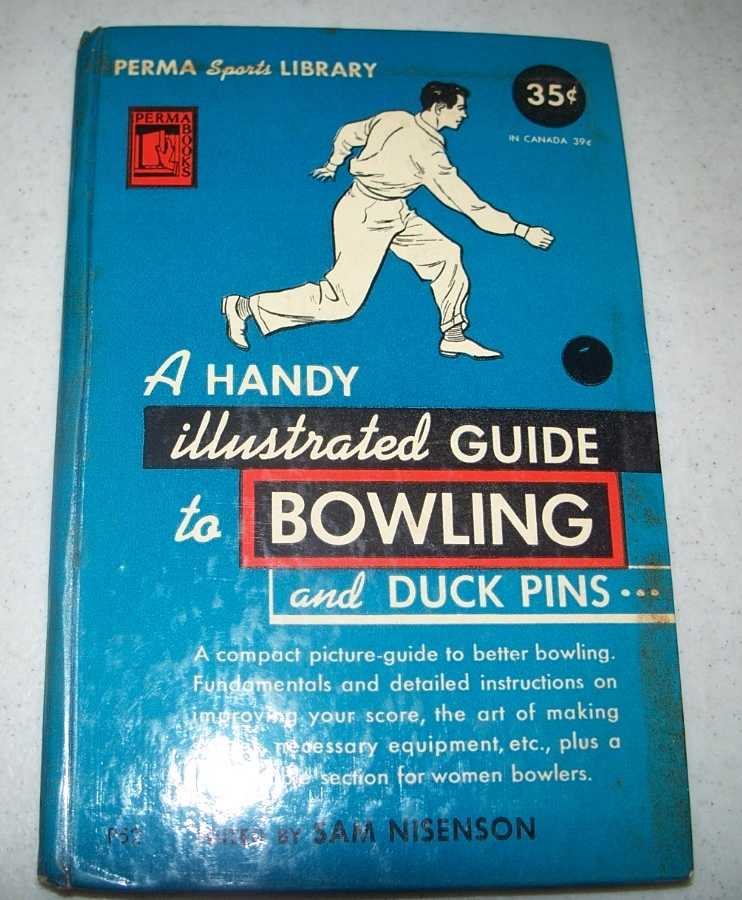 A Handy Illustrated Guide to Bowling and Duck Pins, Nisenson, Sam (ed.)