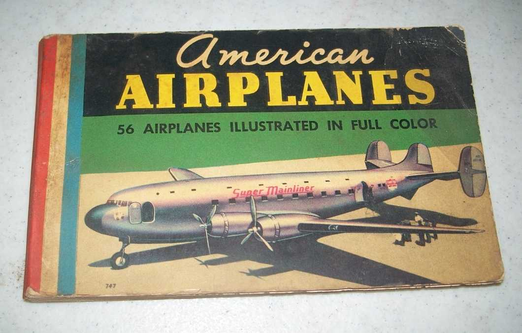 A Guide to American Airplanes, Walker, John B.