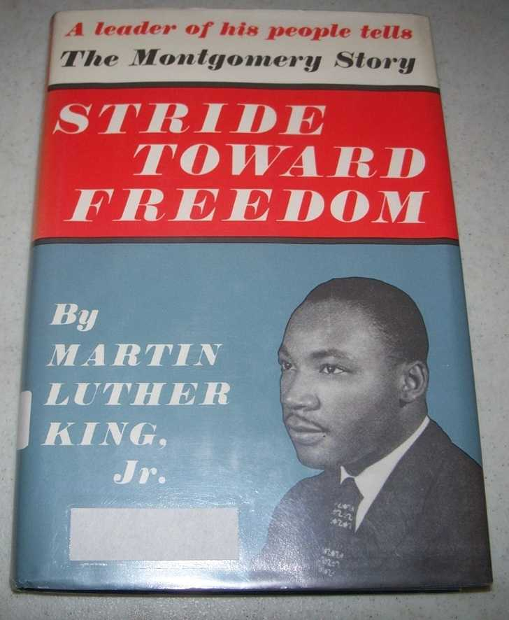 Stride Toward Freedom: The Montgomery Story, King, Martin Luther jr.
