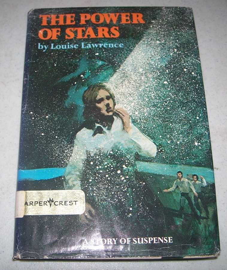 The Power of Stars, Lawrence, Louise
