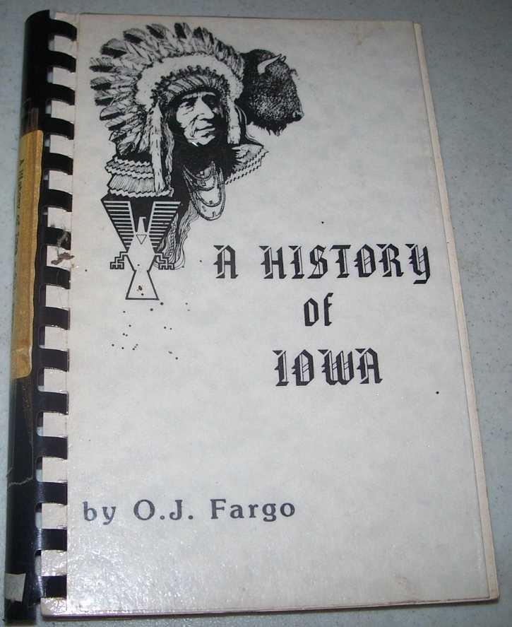 A History of Iowa, Fargo, O.J.