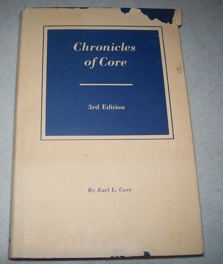 Chronicles of Core, 3rd Edition, Core, Earl L.